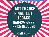 LAST CHANCE-FINAL LOT---PLYMOUTH, TOBAGO