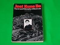 Jeet Kune Do - The Art and Philosophy of Bruce Lee