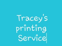 Tracey's printing services